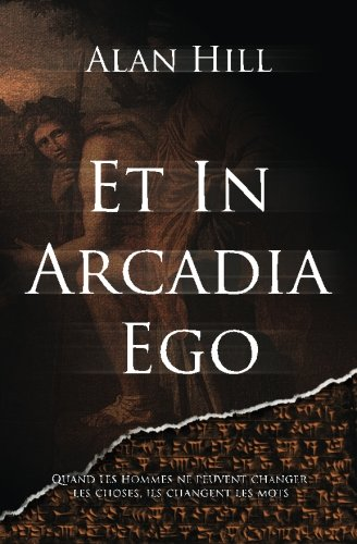 9781494707538: Et in Arcadia Ego (French Edition)