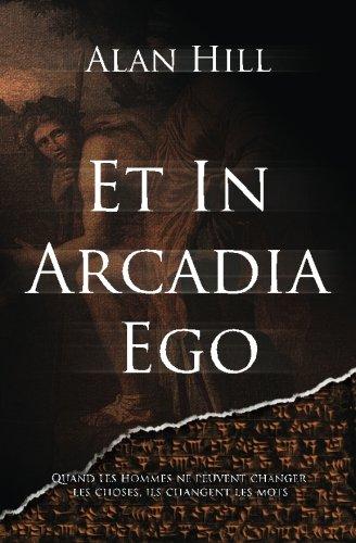 9781494707538: Et in Arcadia Ego