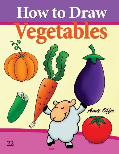 9781494710316: How to Draw Vegetables: Drawing Books for beginners (How to Draw Comics) (Volume 22)