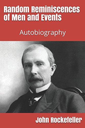9781494711337: Random Reminiscences of Men and Events: Autobiography