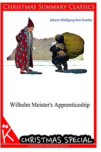 Wilhelm Meister's Apprenticeship Goethe, Johann Wolfgang Von: Goethe, Johann Wolfgang