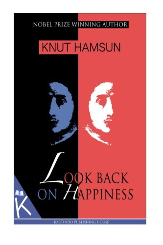 9781494711900: Look Back on Happiness