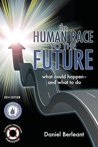 9781494712112: The Human Race to the Future: What Could Happen - and What to Do
