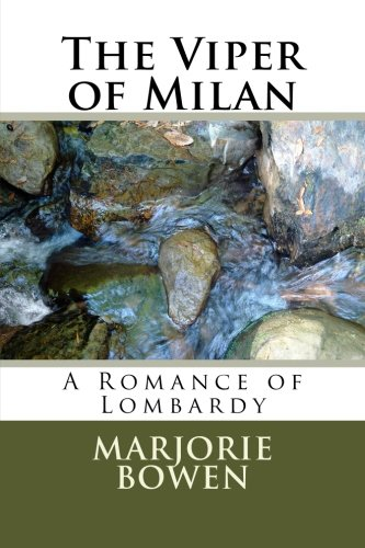 9781494712259: The Viper of Milan: A Romance of Lombardy