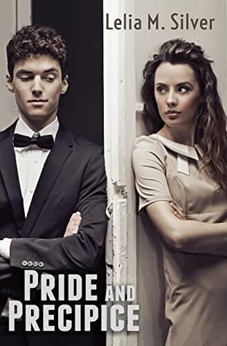 Pride and Precipice: Silver, Lelia M.