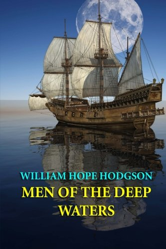 9781494719647: Men of the Deep Waters