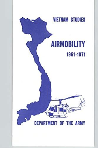 9781494721848: Vietnam Studies - Airmobility 1961-1971