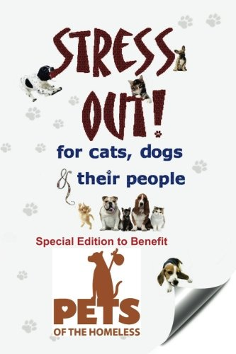 Stress Out for Cats, Dogs & Their: Davenport, Sumner M./