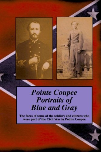 Pointe Coupee Portraits of Blue and Gray: Randy Decuir