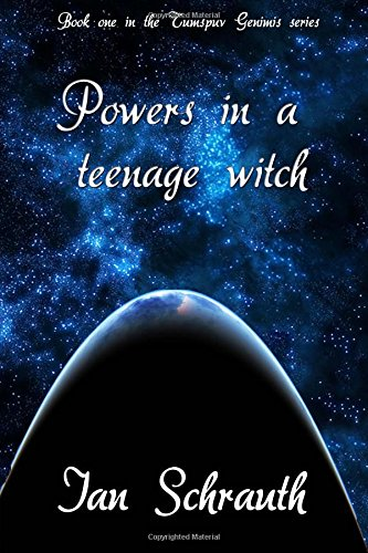 9781494724078: Powers in a Teenage Witch (Tumspuv Genimis) (Volume 1)