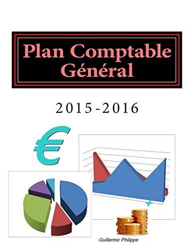 9781494724887: Plan Comptable Général: Plan général des comptes (French Edition)
