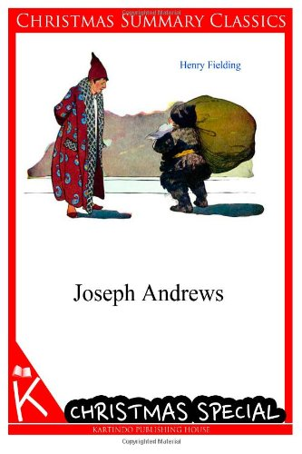 9781494725211: Joseph Andrews [Christmas Summary Classics]