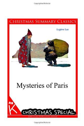 9781494726041: Mysteries of Paris [Christmas Summary Classics]
