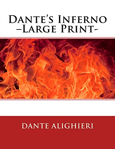9781494728502: Dante's Inferno –Large Print-
