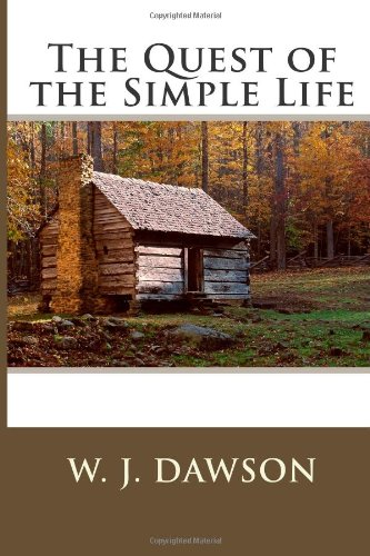 9781494728625: The Quest of the Simple Life