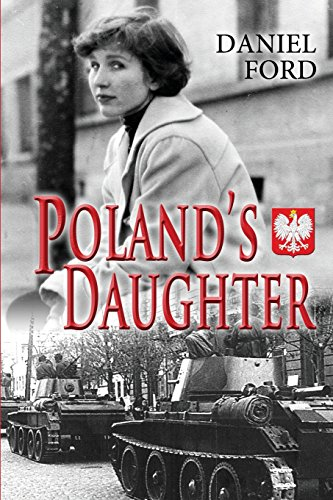 9781494729899: Poland's Daughter: How I Met Basia, Hitchhiked to Italy, and Learned About Love, War, and Exile