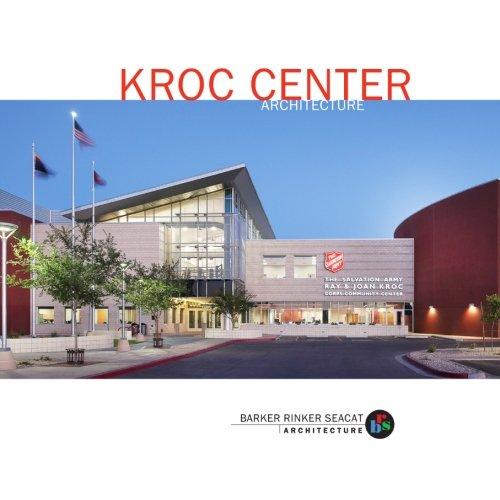 9781494734701: Kroc Center Architecture: by Barker Rinker Seacat Architecture