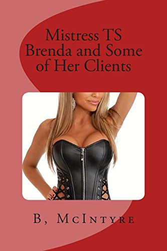 9781494735357: Mistress TS Brenda and Some of Her Clients