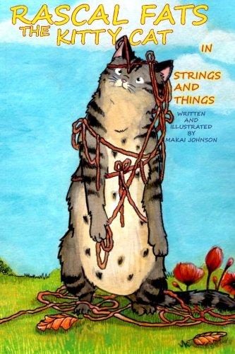 Rascal Fats the Kitty Cat: In Strings: Johnson, Makai