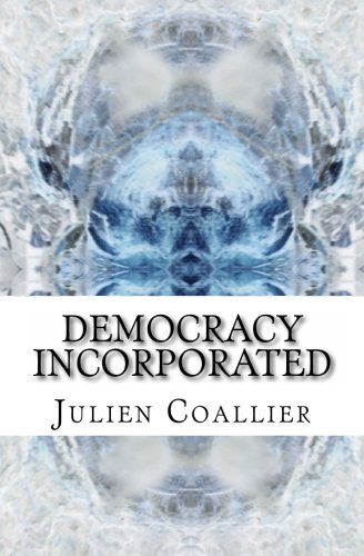 9781494736439: Democracy Incorporated