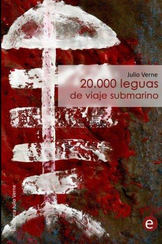9781494737177: 20.000 leguas de viaje submarino: 3 (Biblioteca Julio Verne)