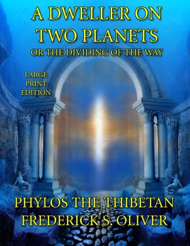 9781494738860: A Dweller on Two Planets - Large Print Edition: Or the Dividing of the Way