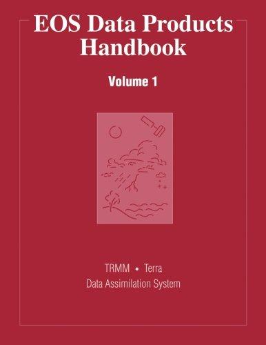 9781494740320: EOS Data Products Handbook: Volume 1