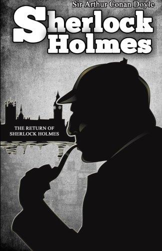 9781494743611: The Return of Sherlock Holmes: [Special Illustrated Edition] (Sherlock Holmes books by Sir Arthur Conan Doyle) (Volume 6)