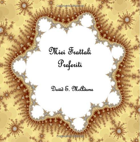 9781494746247: Miei Frattali Preferiti (Italian Edition)