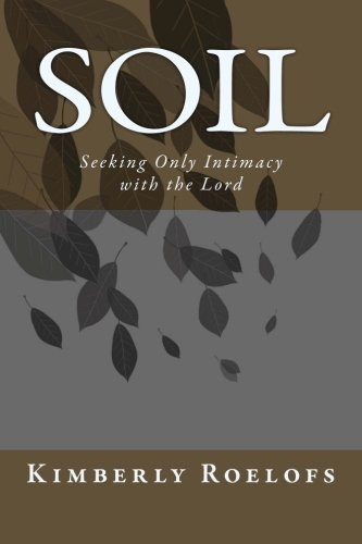 Soil: Kimberly Roelofs