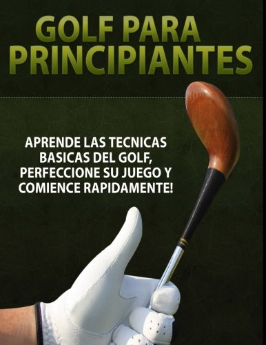 9781494751494: Golf para Principiantes (Spanish Edition)