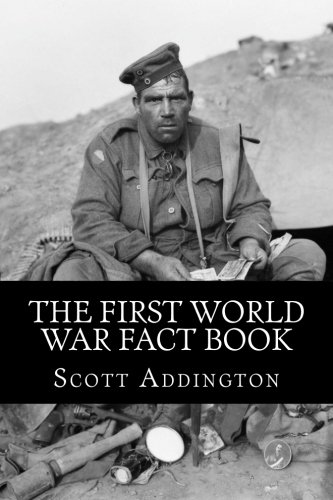 9781494754228: The First World War Fact Book: 1,568 facts on the war to end all wars