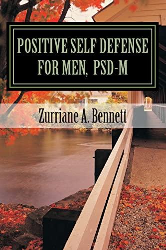 Positive Self Defense for Men, PSD-M: Zurriane Bennett