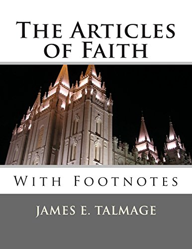 9781494759773: The Articles of Faith: With Footnotes
