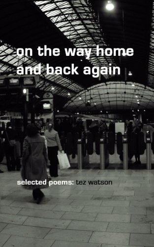 9781494760038: on the way home and back again: selected poems