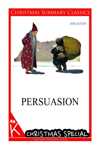 9781494760335: Persuasion [Christmas Summary Classics]