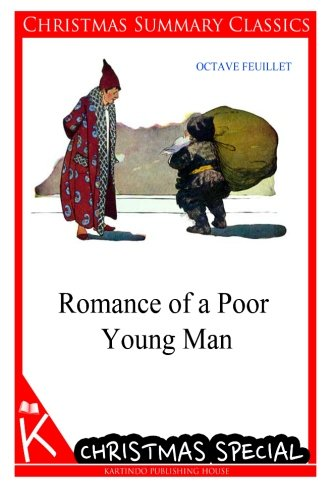 Romance of a Poor Young Man [Christmas: Feuillet, Octave