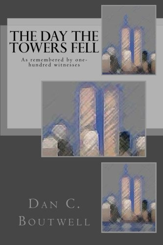 9781494761424: The Day the Towers Fell