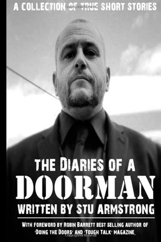 9781494761912: The Diaries of a Doorman - A Collection of True Short Stories: 1