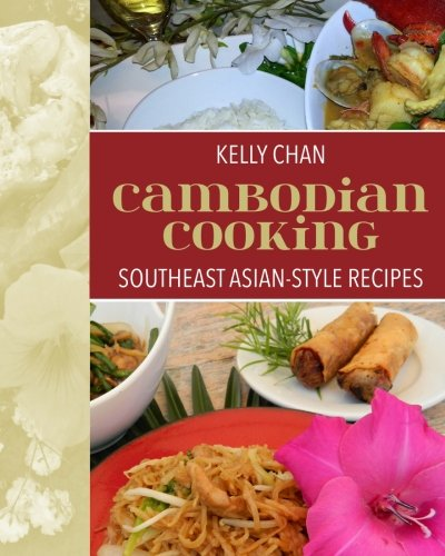 9781494762629: Cambodian Cooking, Southeast Asian-Style Recipes (1)