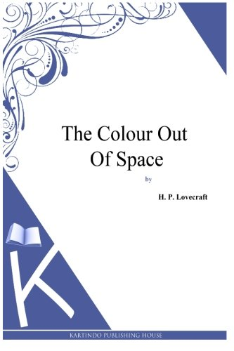 9781494768959: The Colour Out Of Space