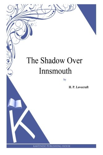 9781494769178: The Shadow over Innsmouth