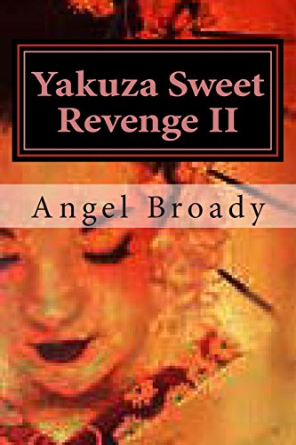 9781494771485: Yakuza Sweet Revenge II: Sealed of fate (Volume 2)