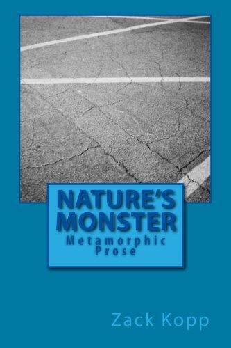 9781494778149: Nature's Monster: Metamorphic Prose