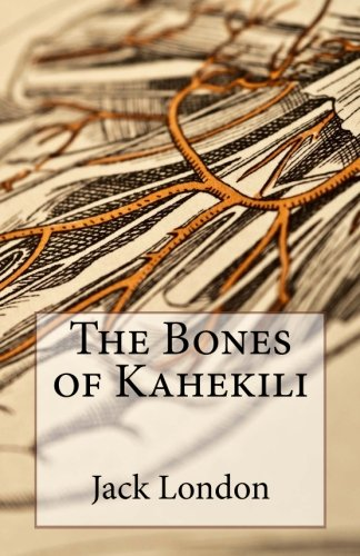 9781494778569: The Bones of Kahekili