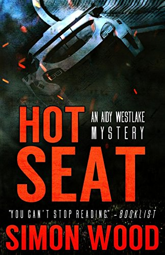 9781494778866: Hot Seat (Aidy Westlake Mysteries) (Volume 2)