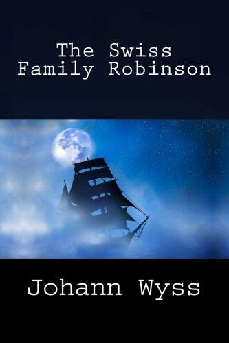 9781494780388: The Swiss Family Robinson