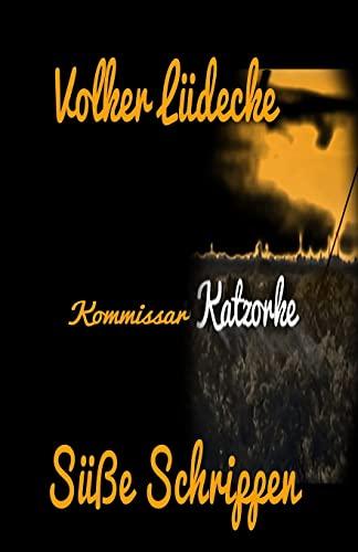 9781494780708: Kommissar Katzorke: Süße Schrippen: Volume 1