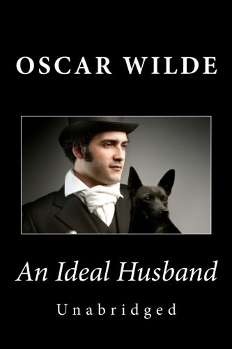 9781494781880: An Ideal Husband (Unabridged)