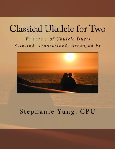 9781494782177: Classical Ukulele for Two: Volume 1 of Ukulele Duets